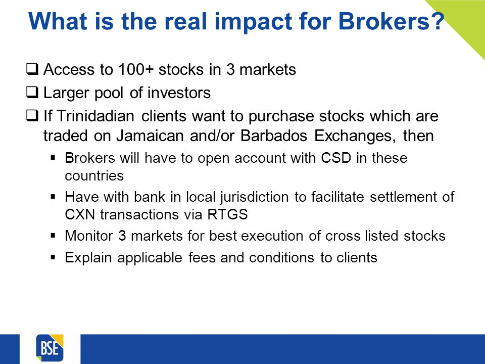 What is the real impact for Brokers.