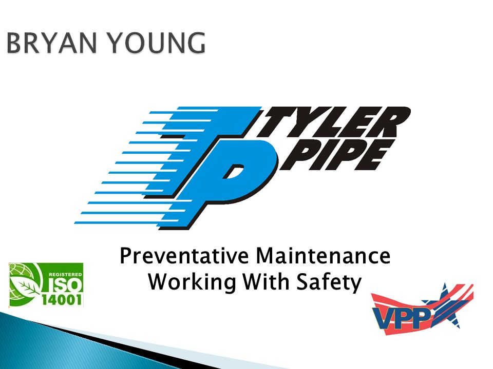 BRYAN YOUNG Preventative Maintenance Working With Safety