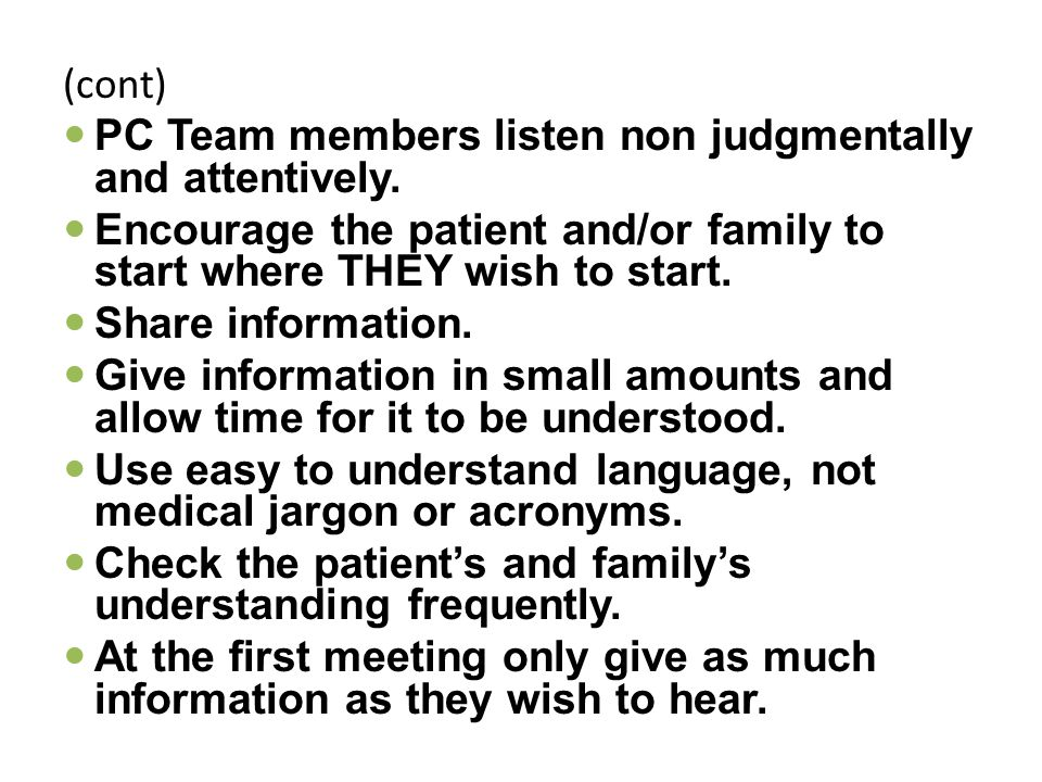 (cont) PC Team members listen non judgmentally and attentively.
