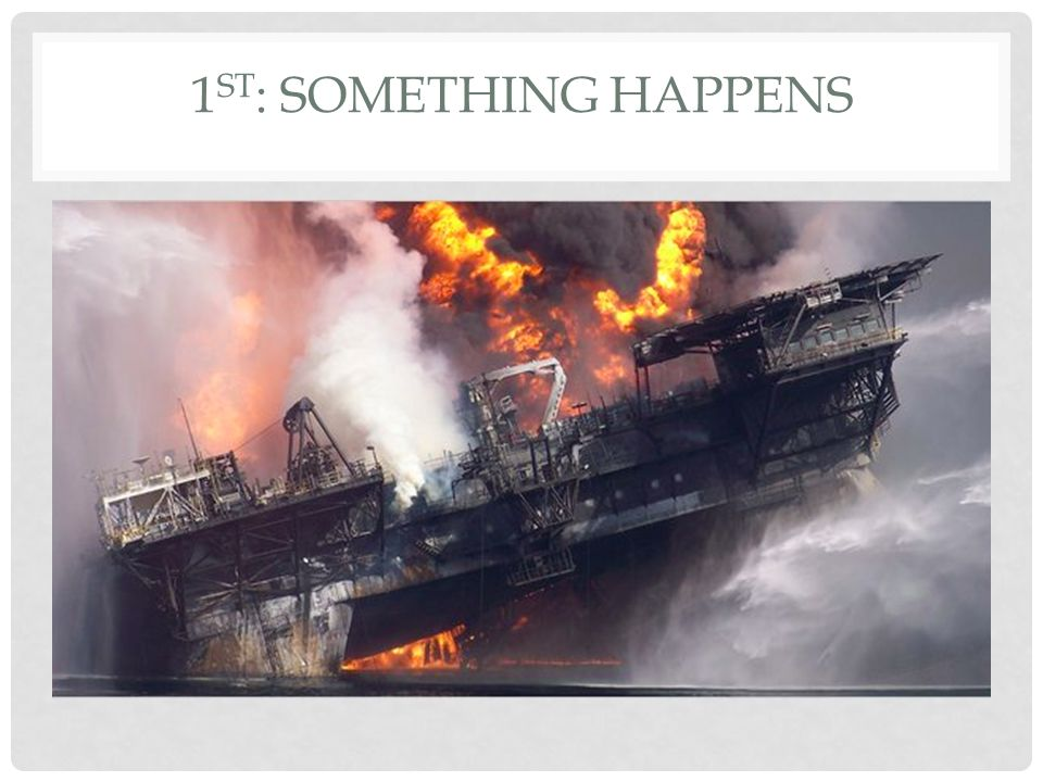 1 ST : SOMETHING HAPPENS