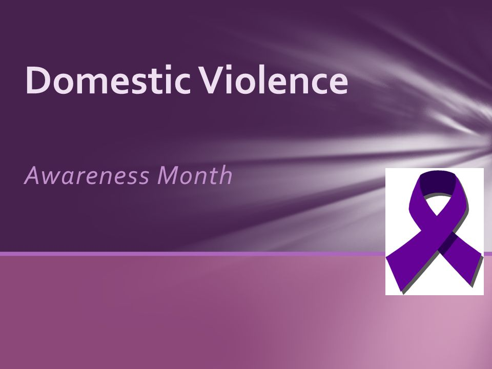 Awareness Month Domestic Violence