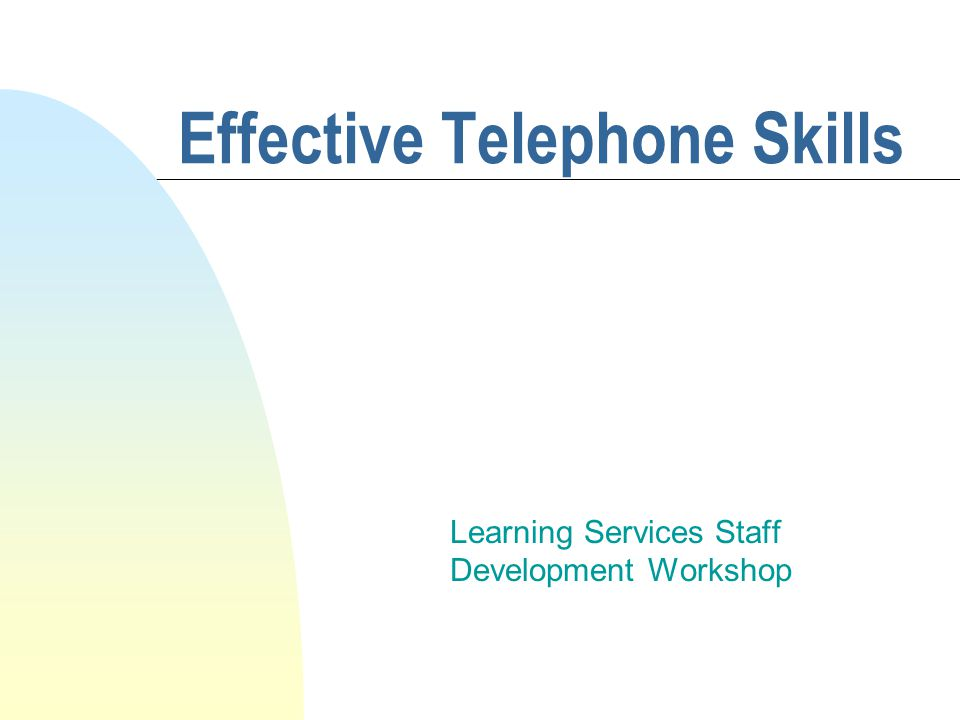 Effective Telephone Skills Learning Services Staff Development Workshop