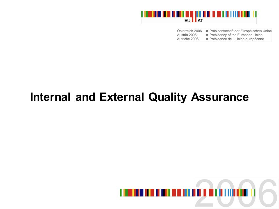 Internal and External Quality Assurance