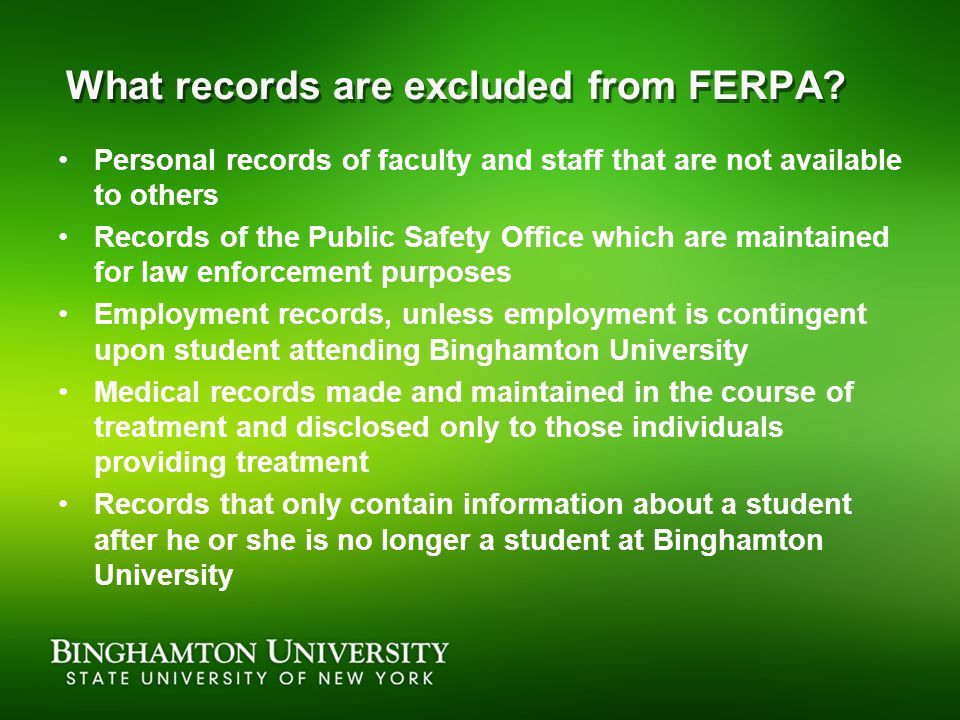 What records are excluded from FERPA.