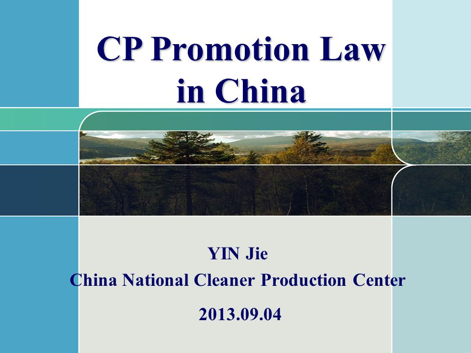 YIN Jie China National Cleaner Production Center CP Promotion Law in China