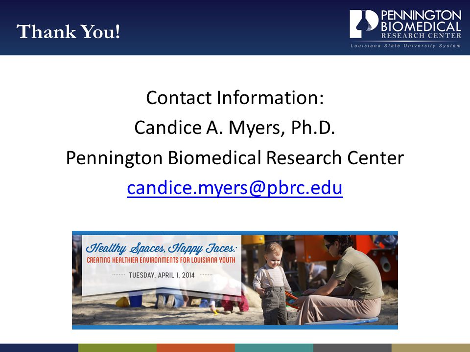 Contact Information: Candice A. Myers, Ph.D.