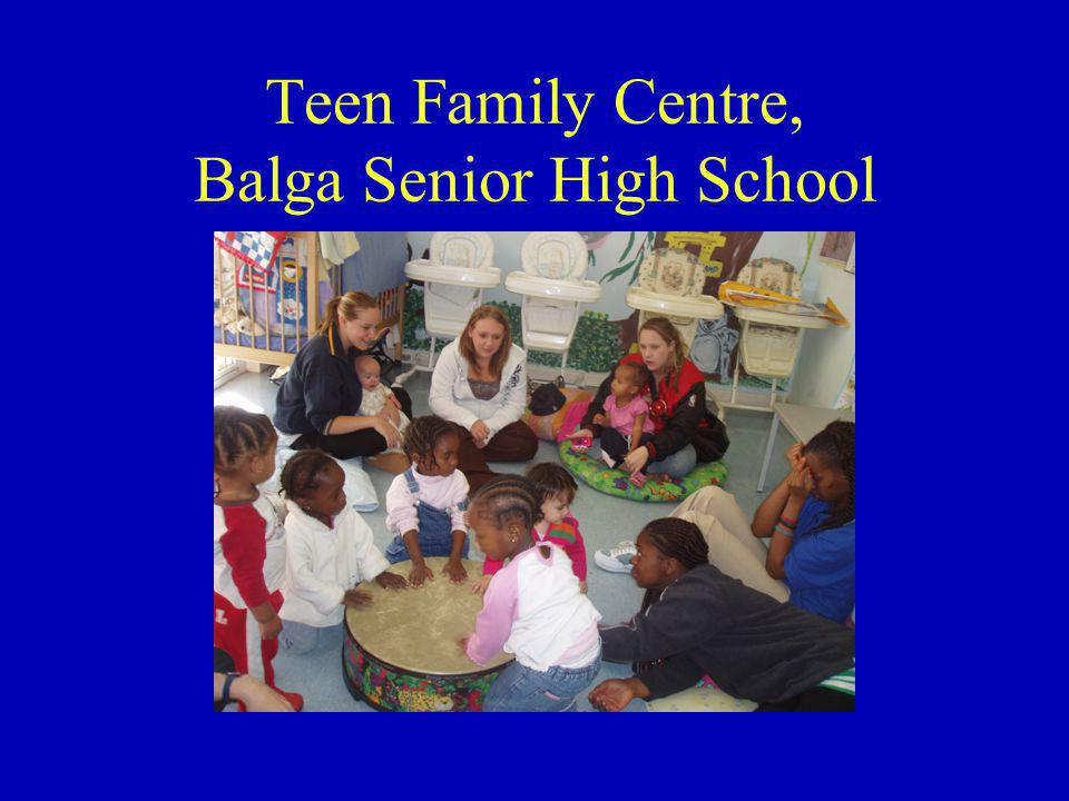 Teen Family Centre, Balga Senior High School
