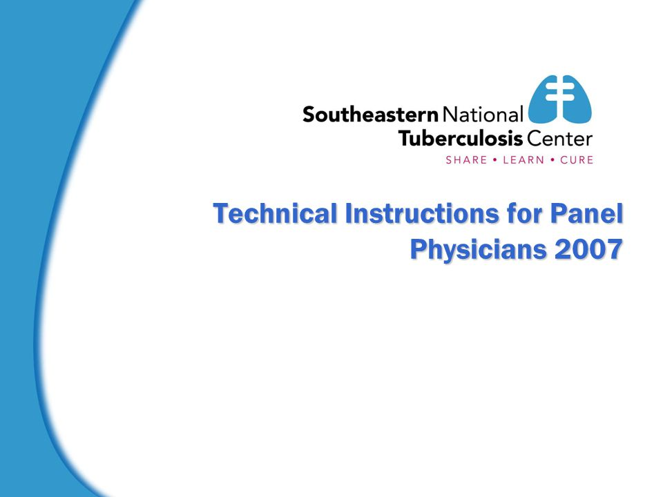 Technical Instructions for Panel Physicians 2007