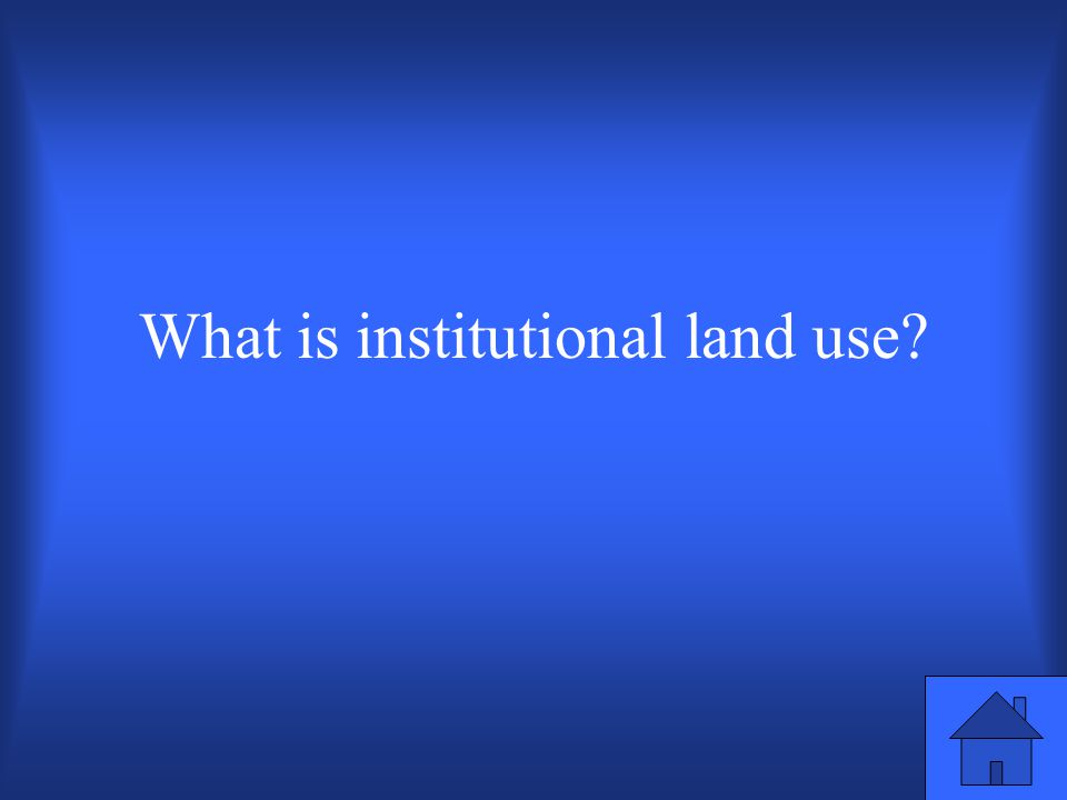 Land use term used for schools, libraries and community centers.