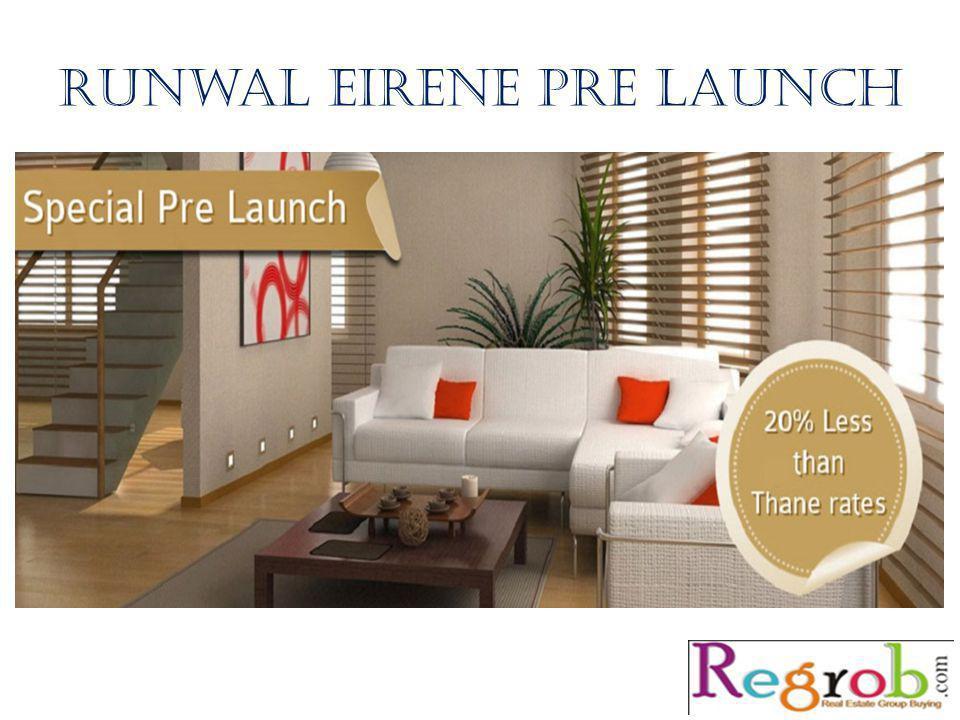 Runwal eirene pre launch Regrob India Contact: Mira Road