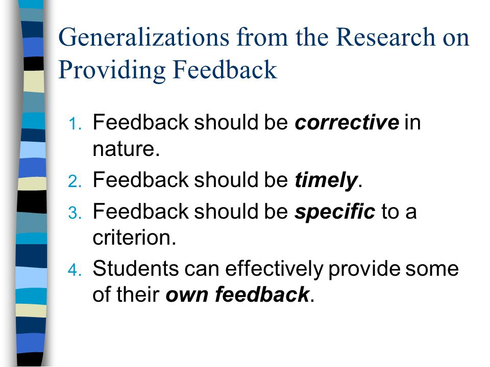 Generalizations from the Research on Providing Feedback 1.