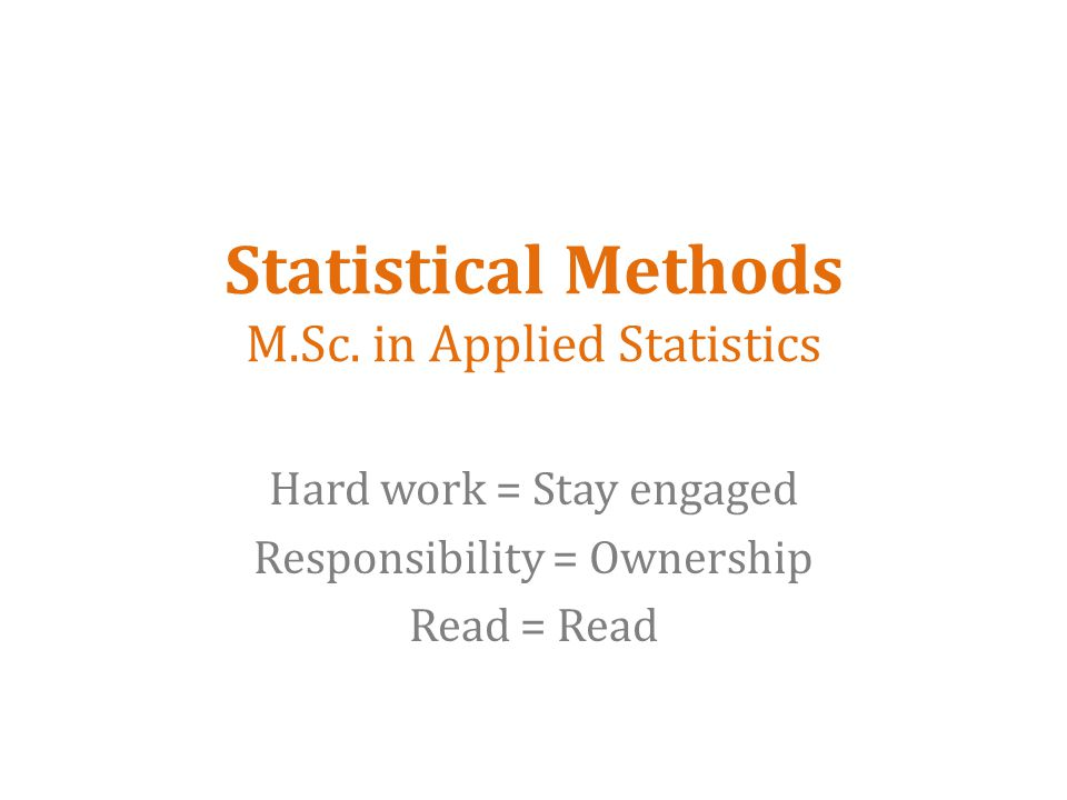 Statistical Methods M.Sc.