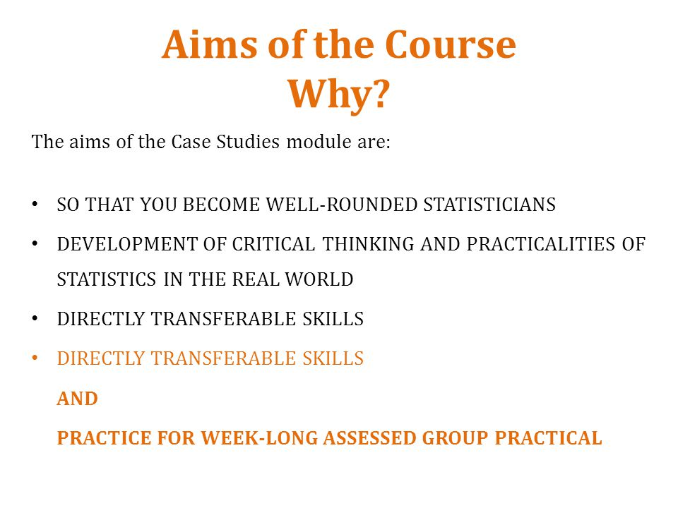 Aims of the Course Why.