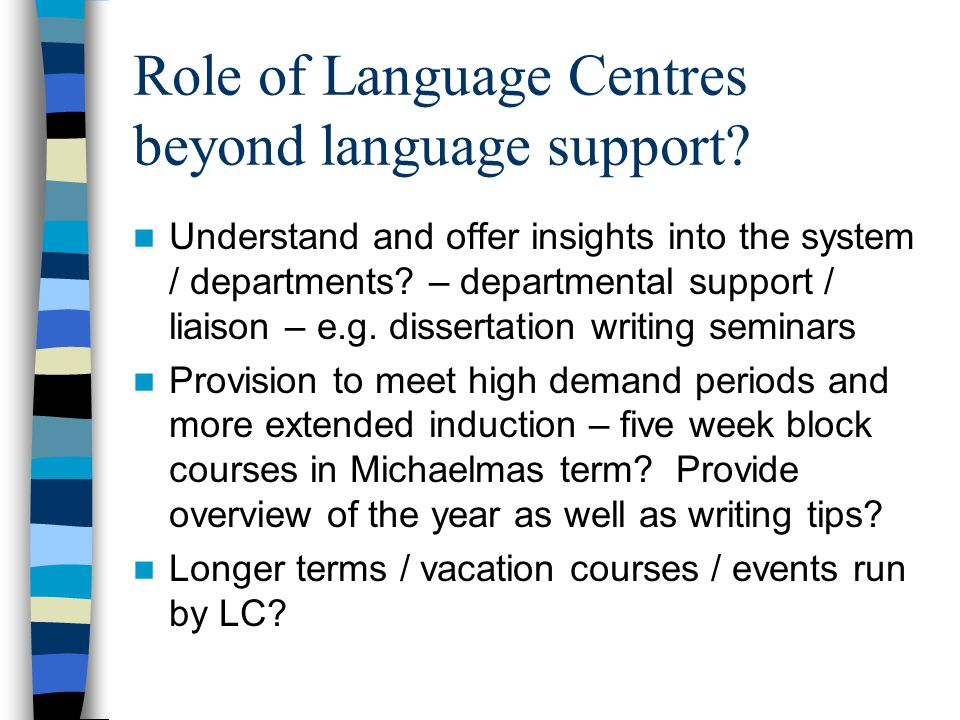 Role of Language Centres beyond language support.