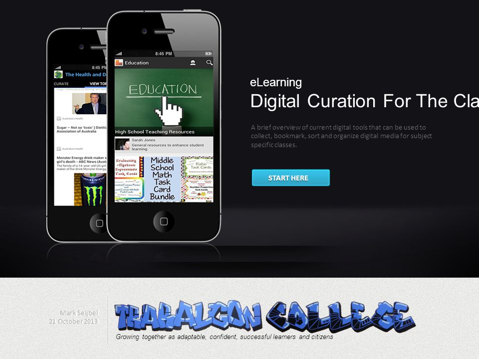 eLearning Digital Curation For The Classroom A brief overview of current digital tools that can be used to collect, bookmark, sort and organize digital media for subject specific classes.