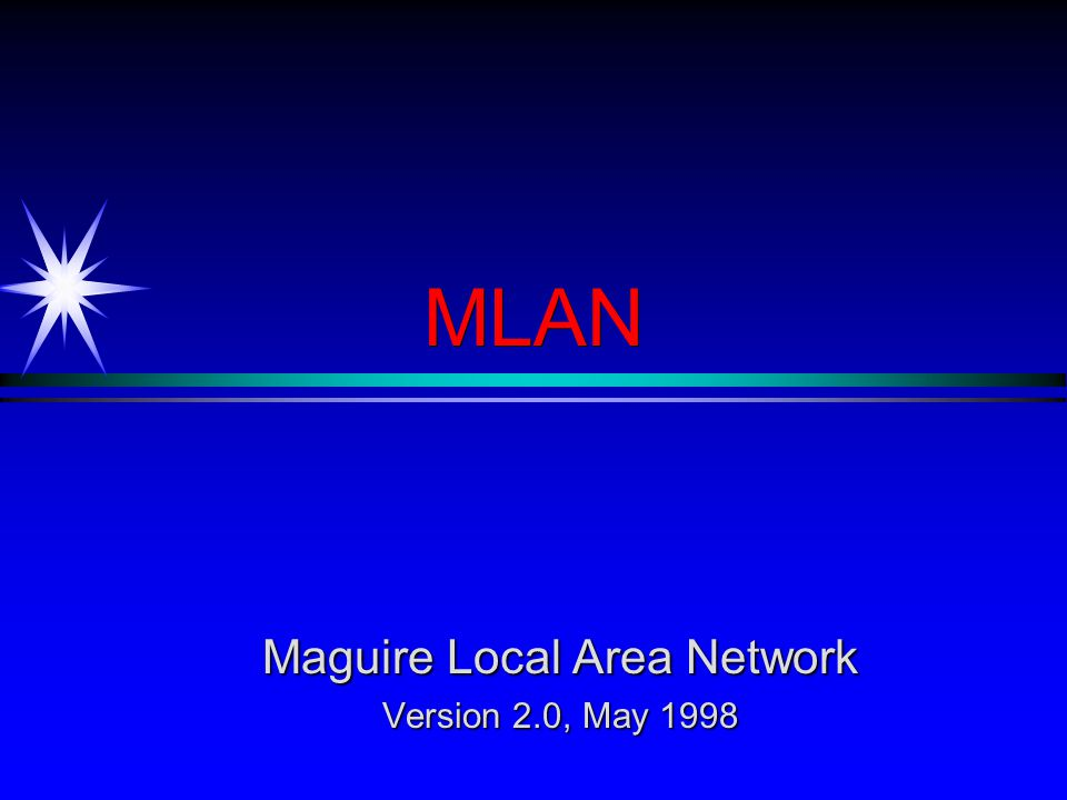 MLAN Maguire Local Area Network Version 2.0, May 1998
