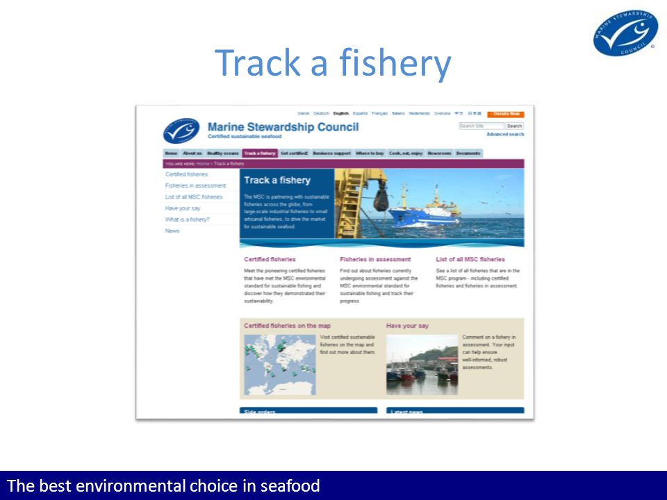 The best environmental choice in seafood Track a fishery