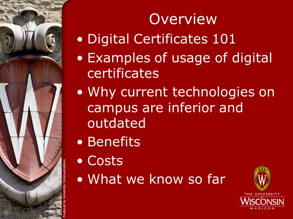 Digital Certificate Based Common Access Card for UW-Madison ...
