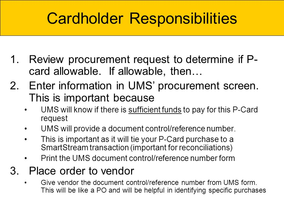 1.Review procurement request to determine if P- card allowable.