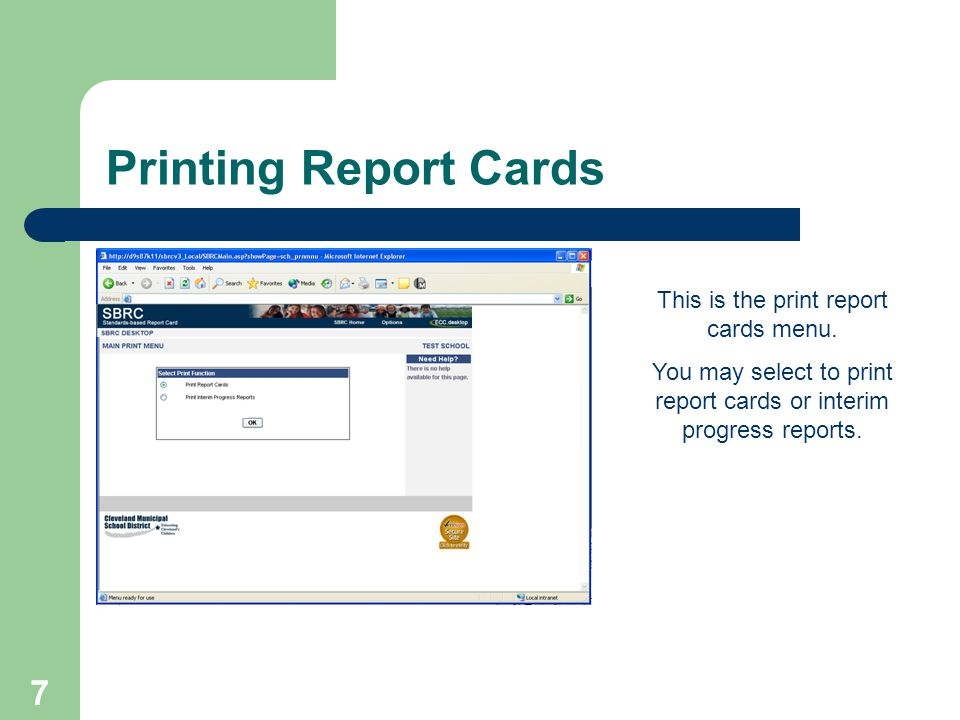 7 Printing Report Cards This is the print report cards menu.