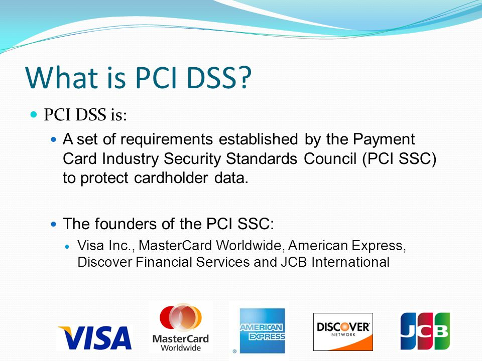 What is PCI DSS.