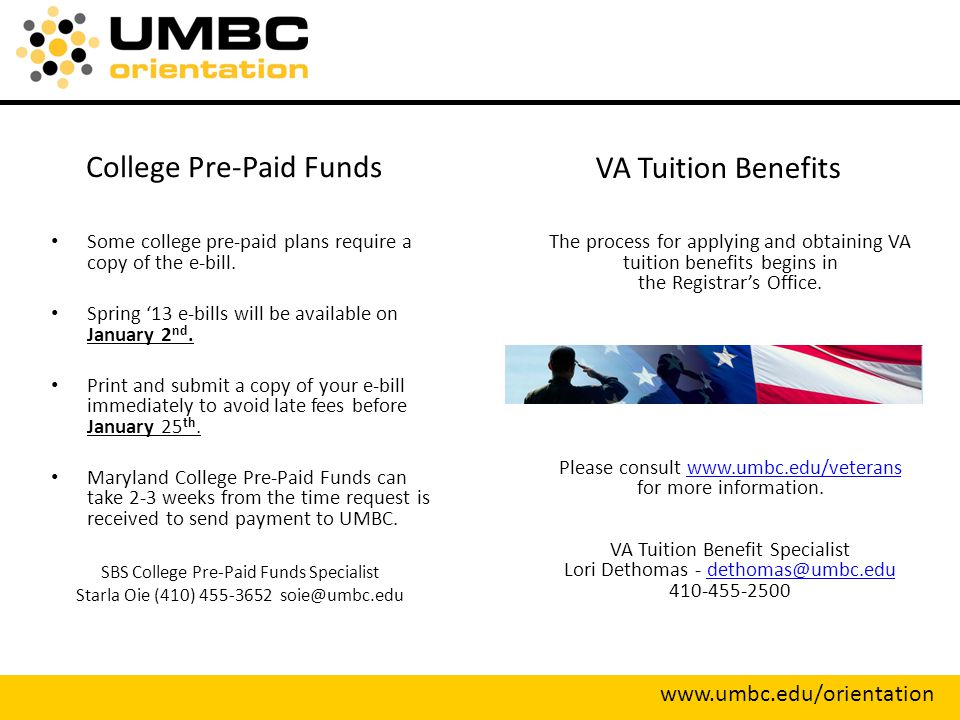 College Pre-Paid Funds Some college pre-paid plans require a copy of the e-bill.