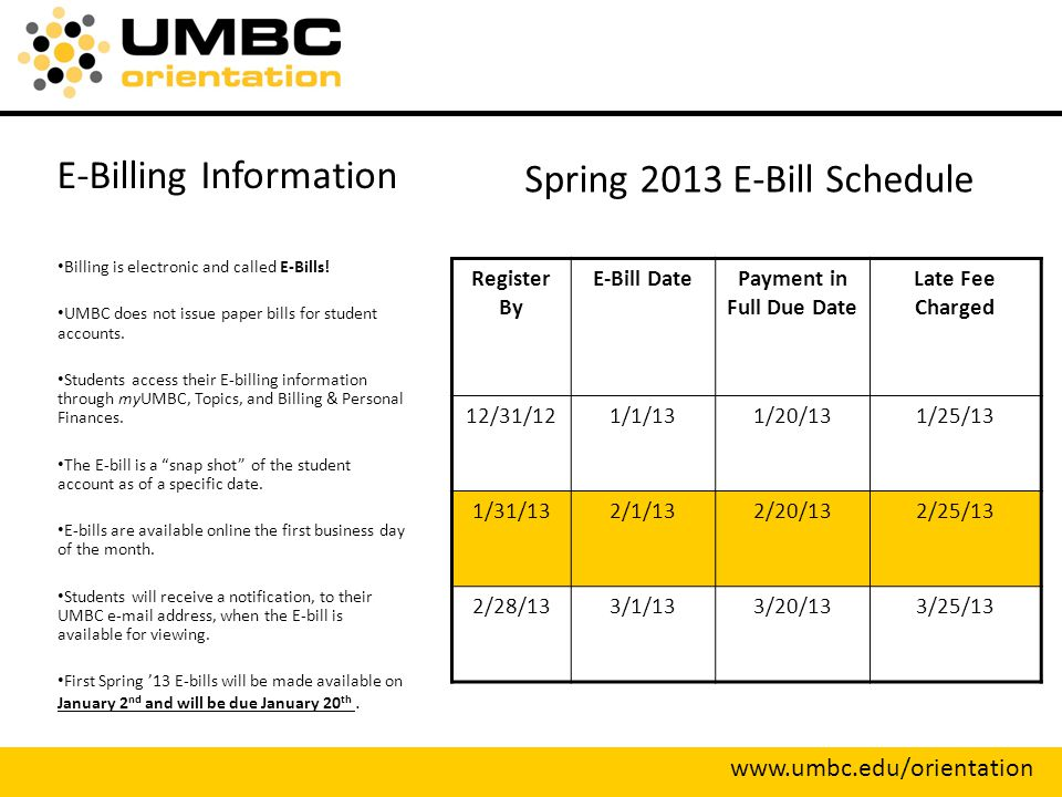E-Billing Information Billing is electronic and called E-Bills.