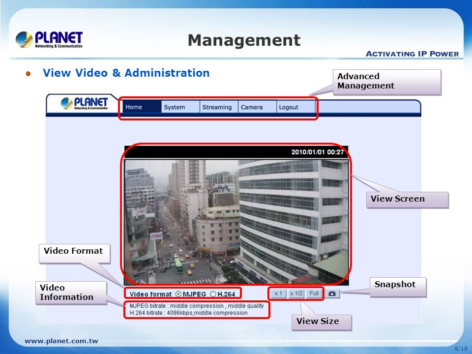6/18 Management View Video & Administration View Screen Video Information Video Information Video Format Advanced Management View Size Snapshot