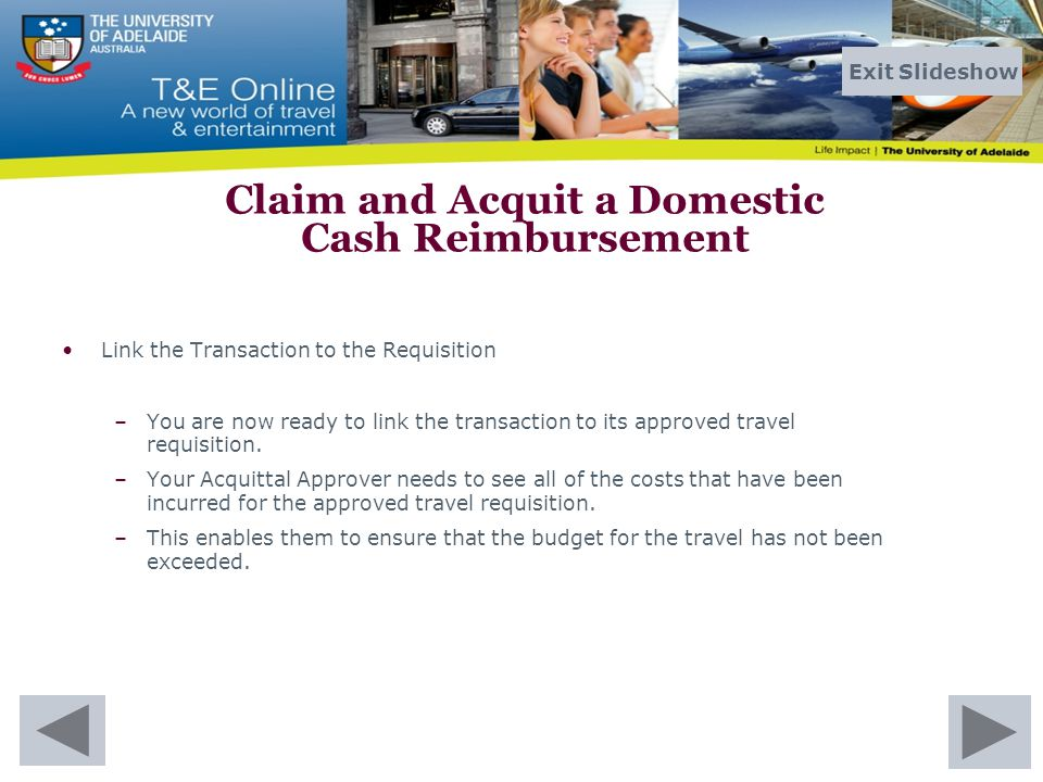 Link the Transaction to the Requisition –You are now ready to link the transaction to its approved travel requisition.