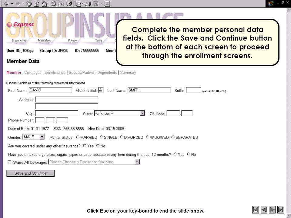 Complete the member personal data fields.