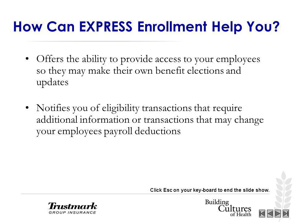 How Can EXPRESS Enrollment Help You.
