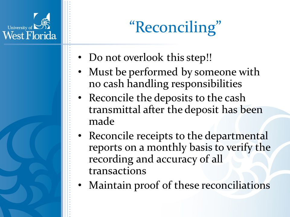 Reconciling Do not overlook this step!.