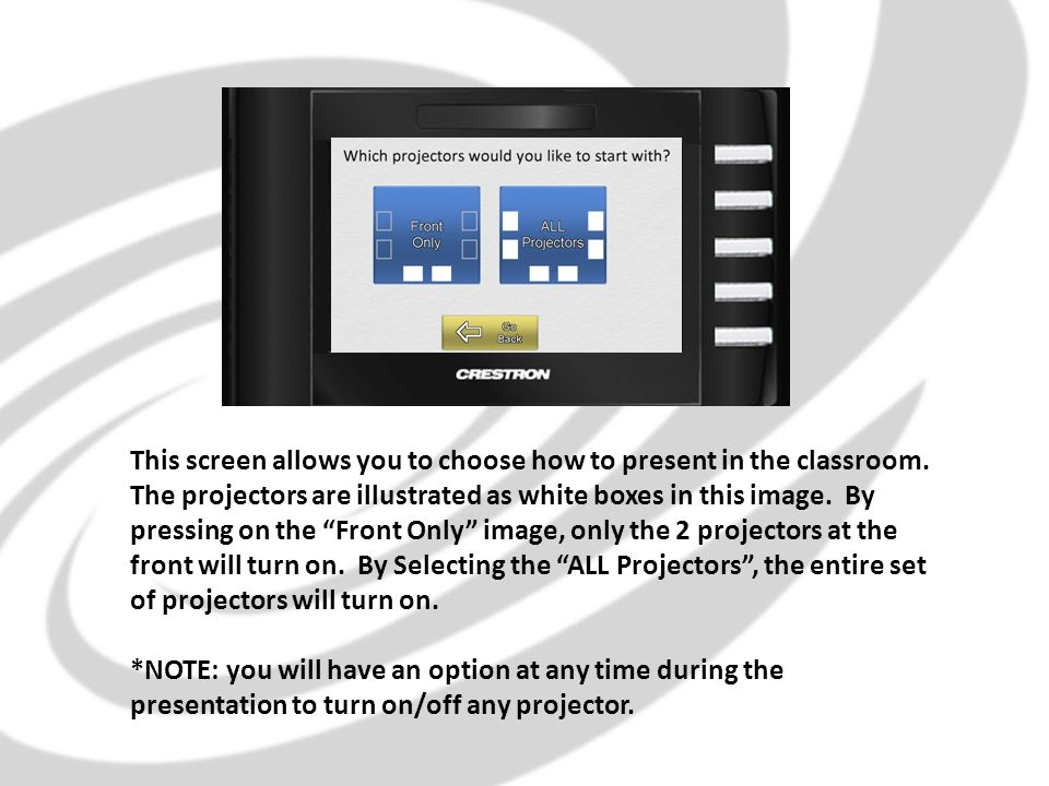 This screen allows you to choose how to present in the classroom.