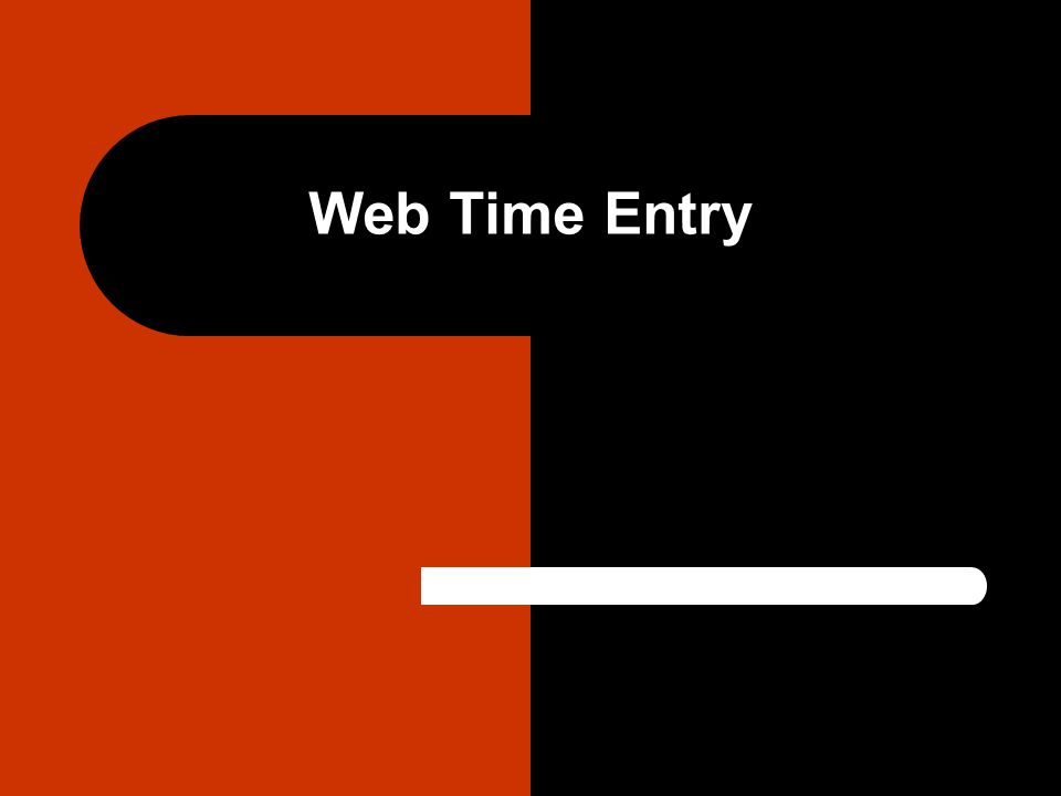 web time entry logging on to self service accessing self