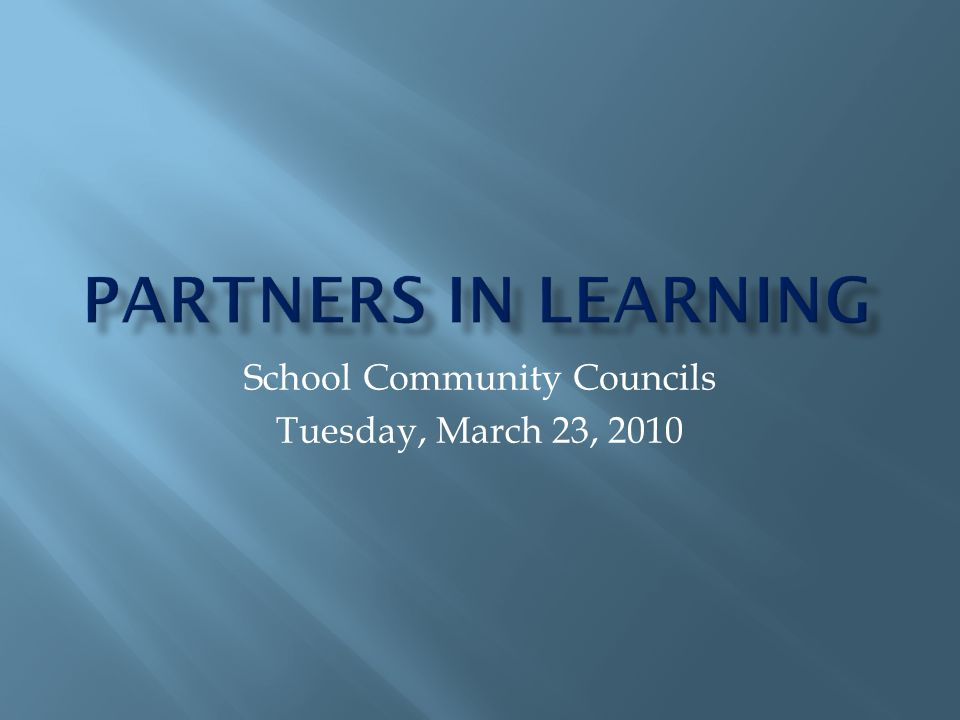 School Community Councils Tuesday, March 23, 2010