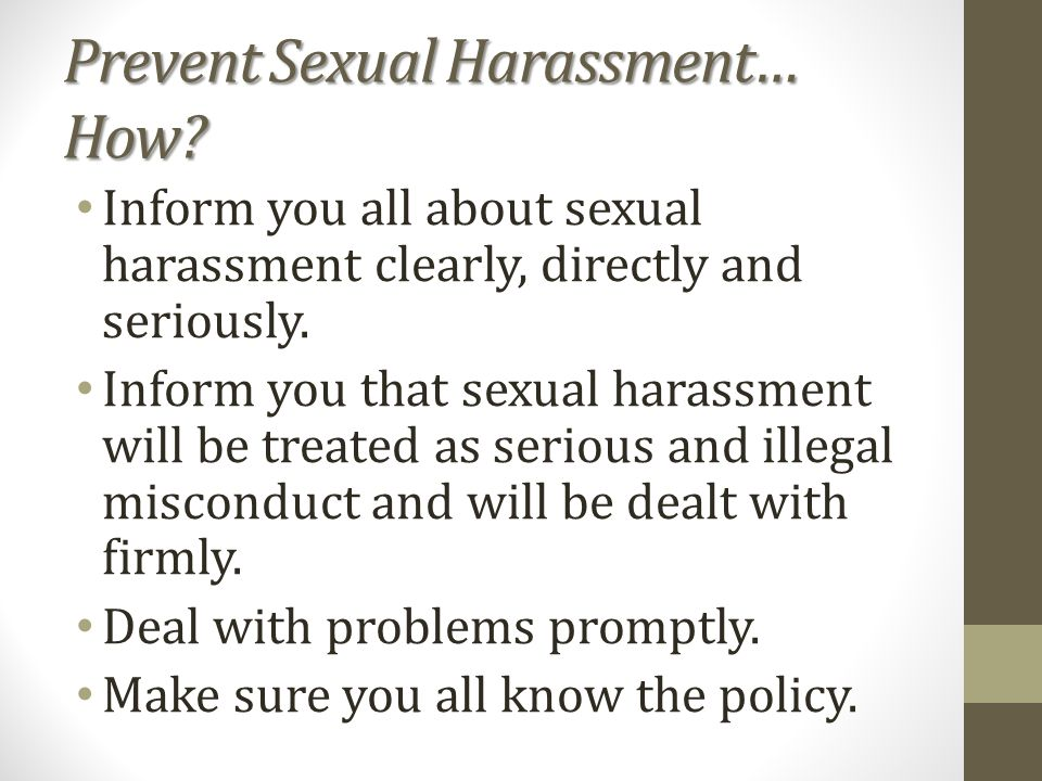Prevent Sexual Harassment… How.