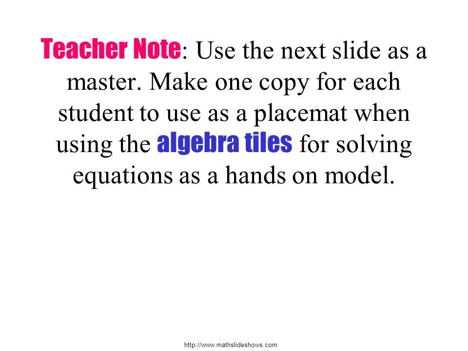 Teacher Note : Use the next slide as a master.