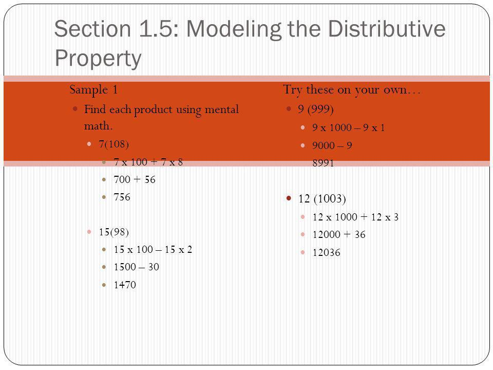 Section 1.5: Modeling the Distributive Property Sample 1 Find each product using mental math.