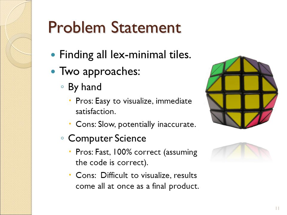 Problem Statement Finding all lex-minimal tiles.