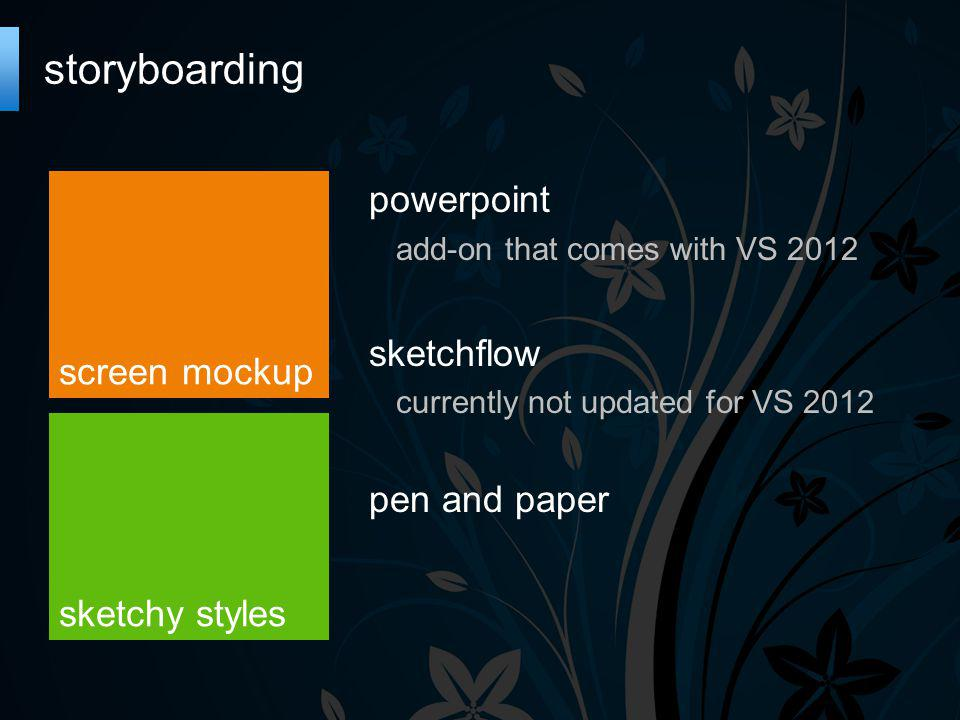 storyboarding screen mockup powerpoint add-on that comes with VS 2012 sketchflow currently not updated for VS 2012 pen and paper sketchy styles