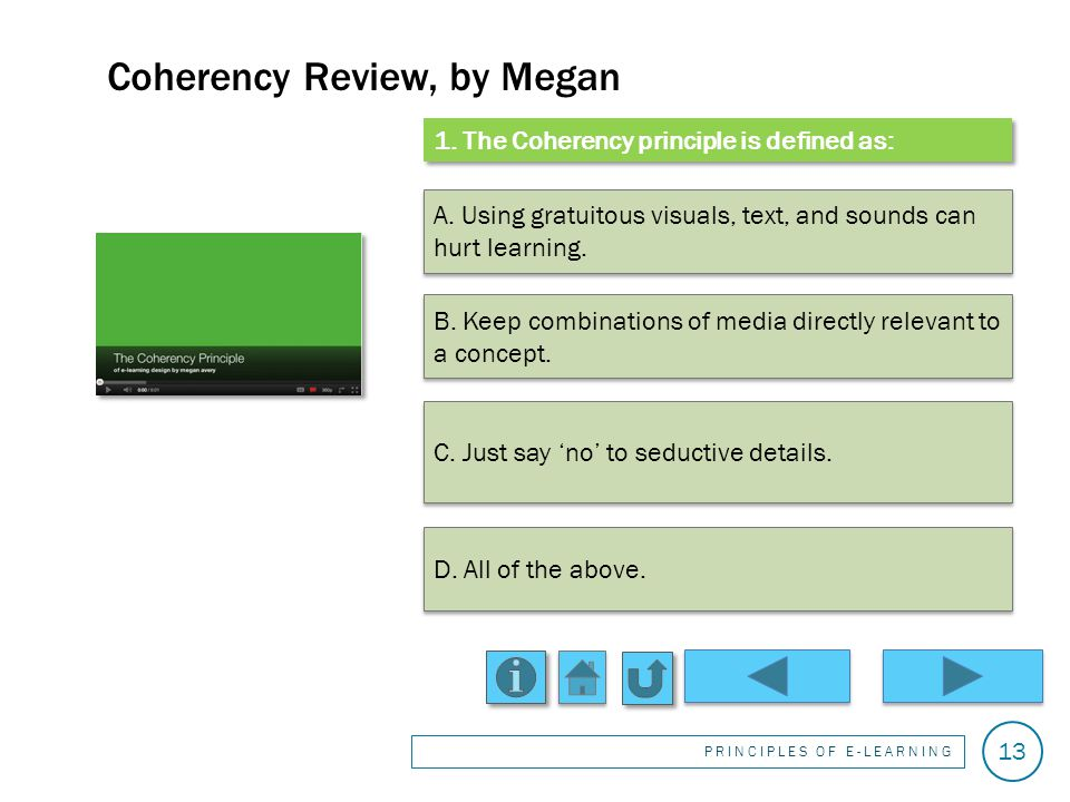 Thats incorrect. Yes, its redundant. Redundancy Review, by Wenzhou PRINCIPLES OF E-LEARNING 12 2.
