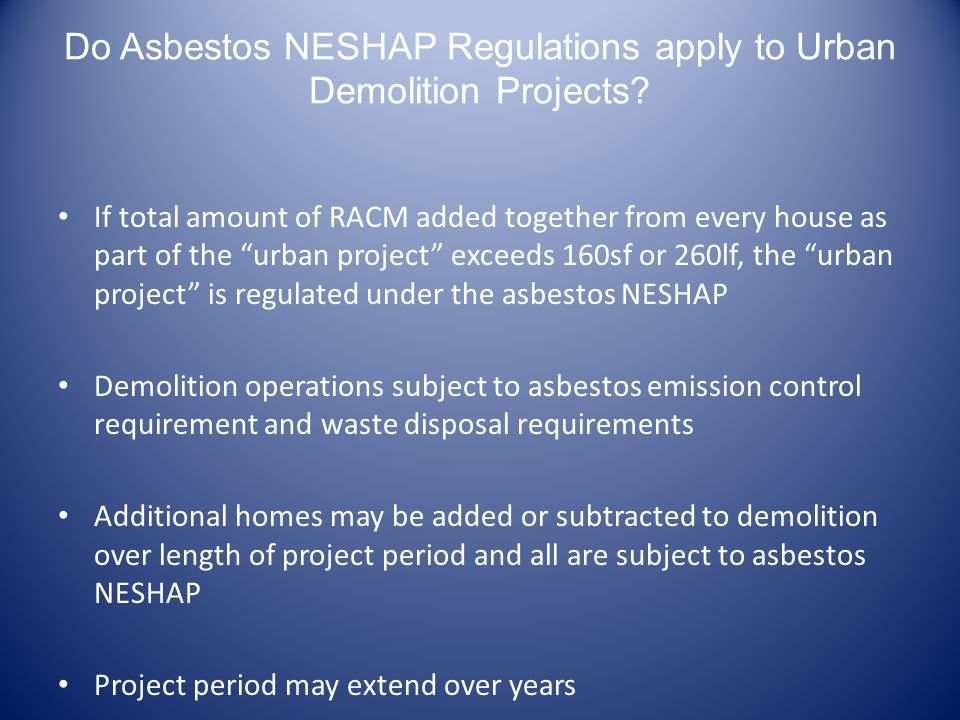 Do Asbestos NESHAP Regulations apply to Urban Demolition Projects.