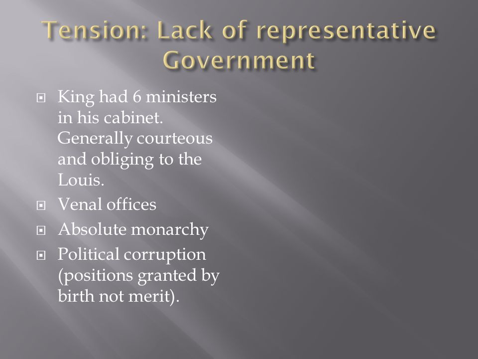 King had 6 ministers in his cabinet. Generally courteous and obliging to the Louis.