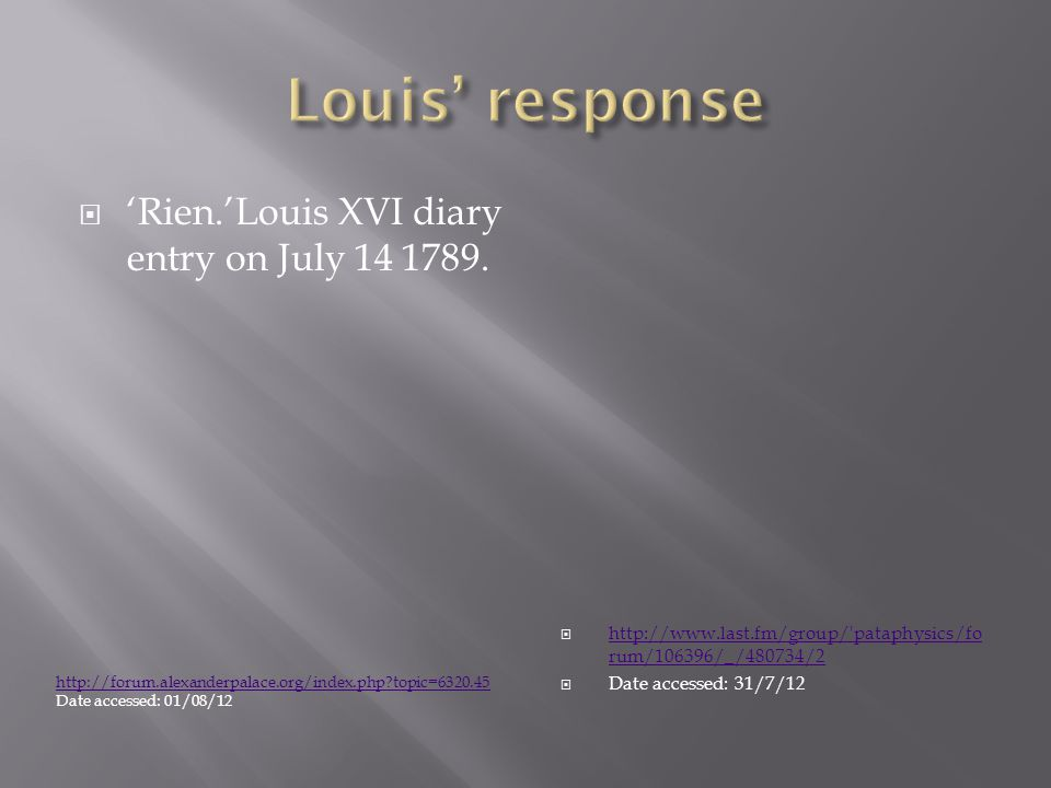 Rien.Louis XVI diary entry on July 14 1789.