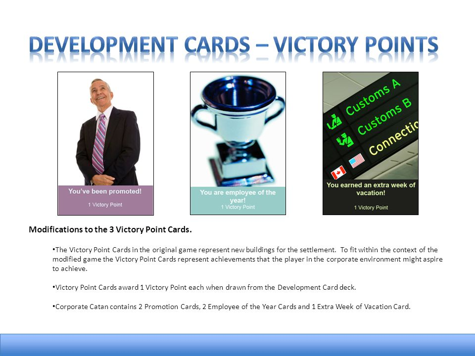 Modifications to the 3 Victory Point Cards.