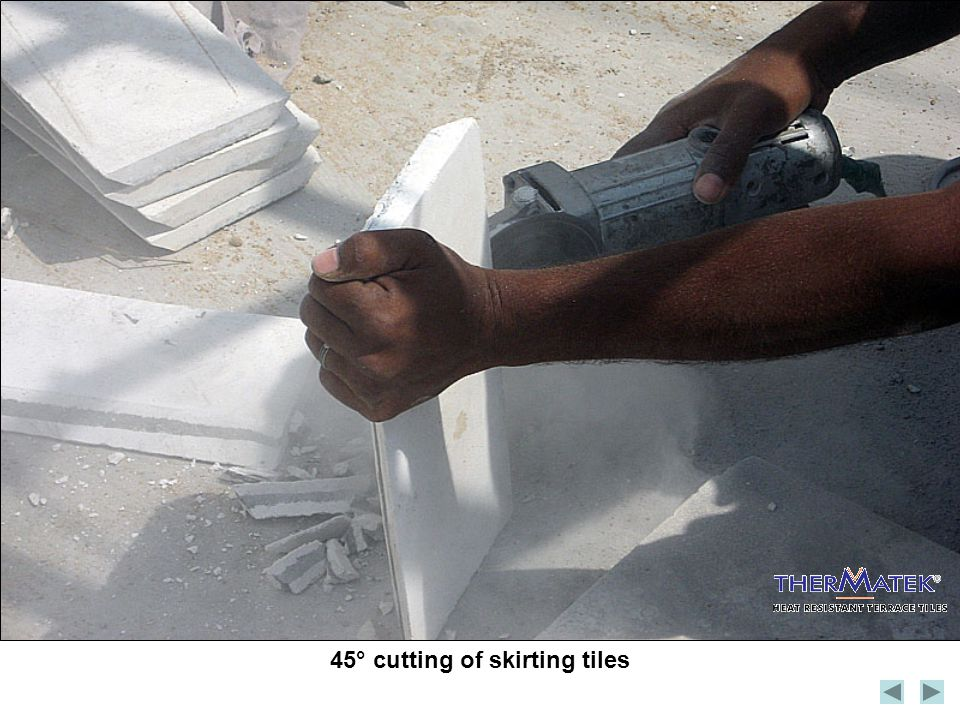 45° cutting of skirting tiles