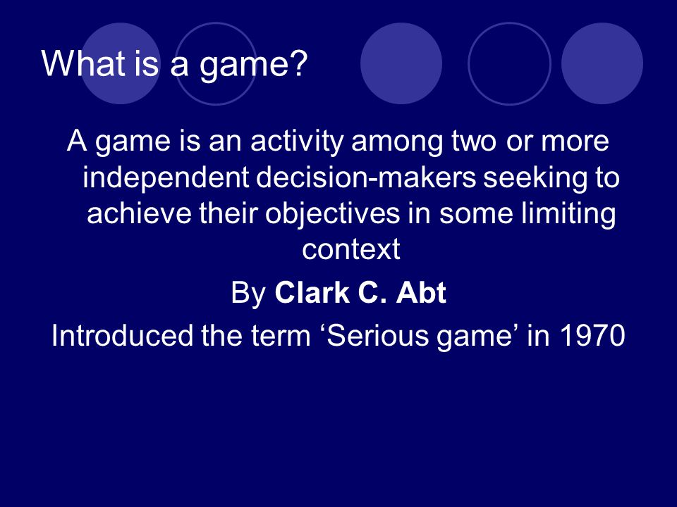 What is a game.