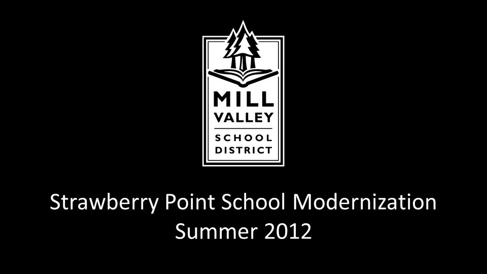 Strawberry Point School Modernization Summer 2012