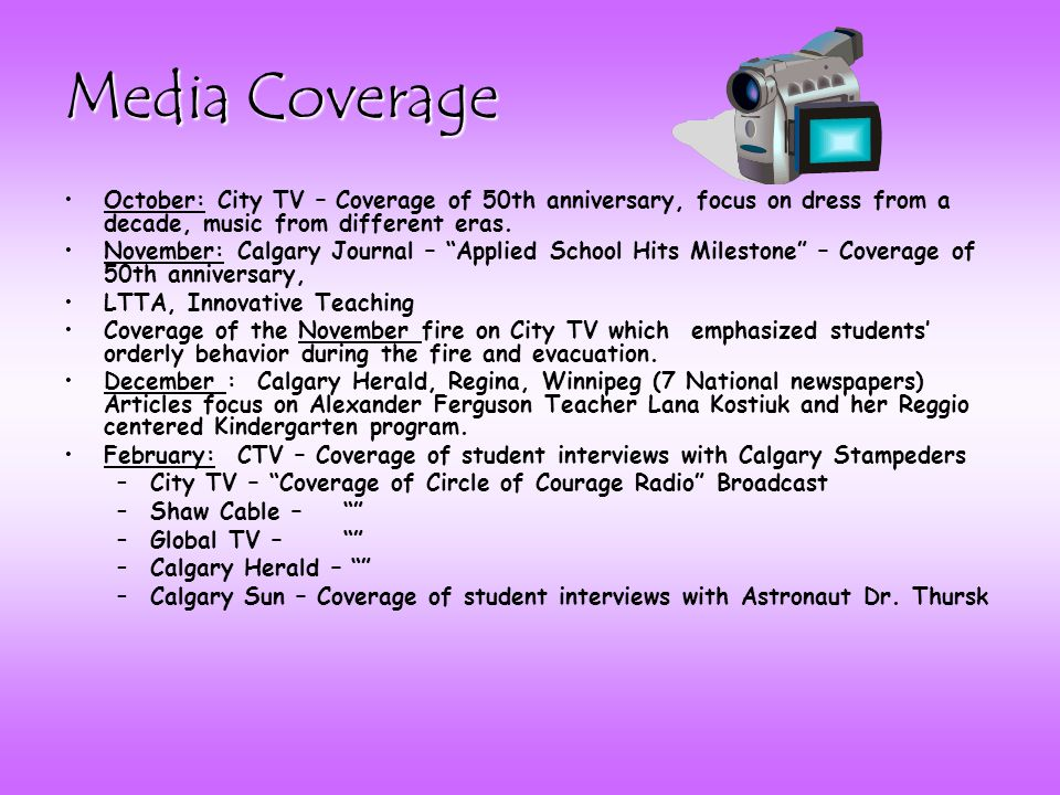 Media Coverage October: City TV – Coverage of 50th anniversary, focus on dress from a decade, music from different eras.