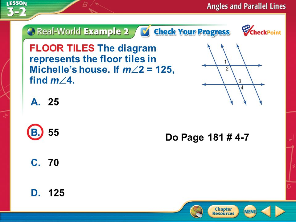 A.A B.B C.C D.D Example 2 A.25 B.55 C.70 D.125 FLOOR TILES The diagram represents the floor tiles in Michelles house.